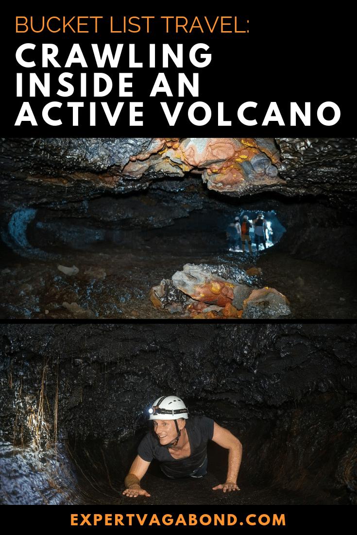 Bucket List: Crawling Inside An Active Volcano! More at ExpertVagabond.com