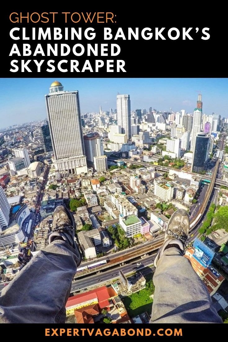 Ghost Tower: Climbing Bangkok's Abandoned Skyscraper! More at ExpertVagabond.com