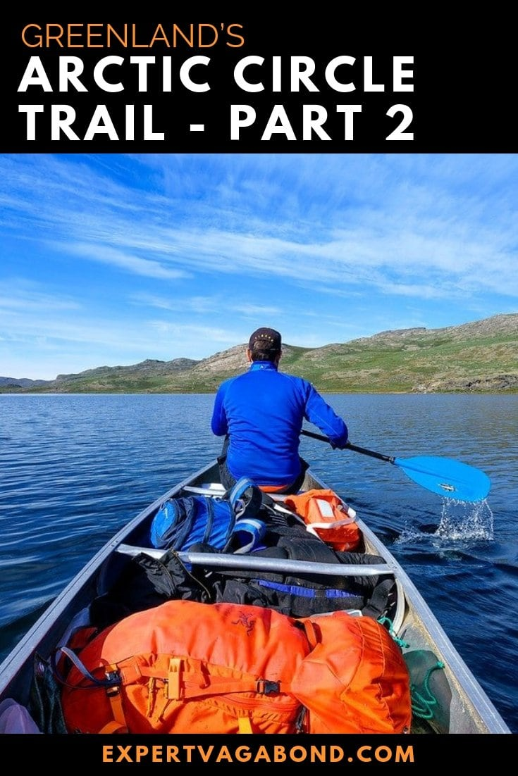 Find out how I trekked across Greenland's Arctic Circle Trail! More at ExpertVagabond.com