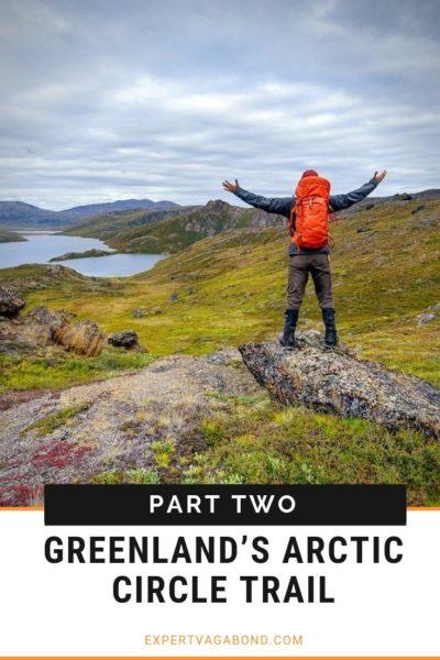 Hiking Greenland's Arctic Circle Trail. #Wilderness