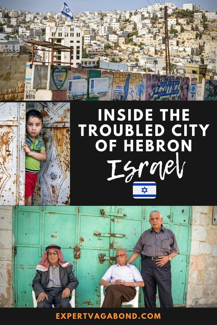 Inside The West Bank: The Troubled City Of Hebron, Israel. More at expertvagabond.com