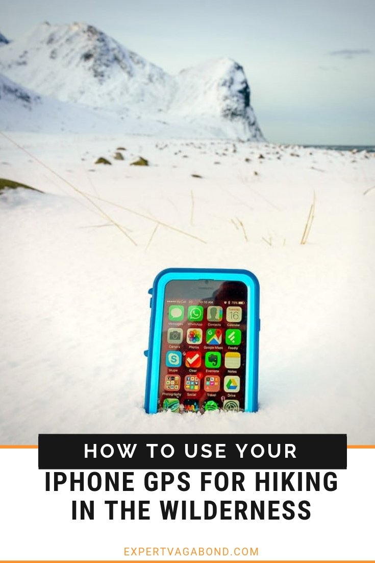 How To Use Your IPhone GPS For Hiking In The Wilderness. More at ExpertVagabond.com
