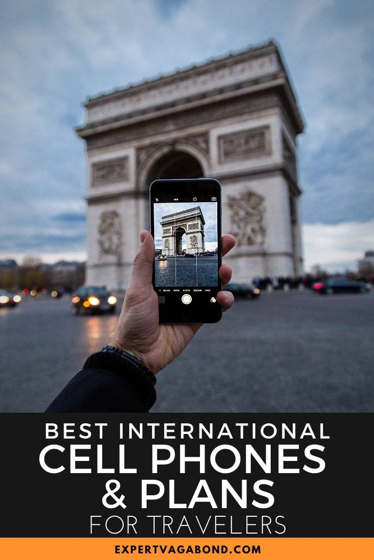 The Best International Cell Phones & Plans For Travelers! Find out more at ExpertVagabond.com #Travel #CellPhone #CellPlans #TravelTips #TravelAdvice