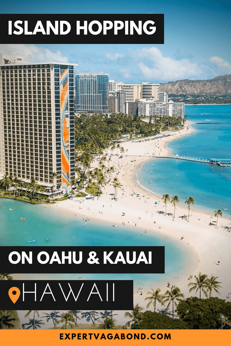 A complete guide to Island Hopping On Oahu & Kauai! More at ExpertVagabond.com