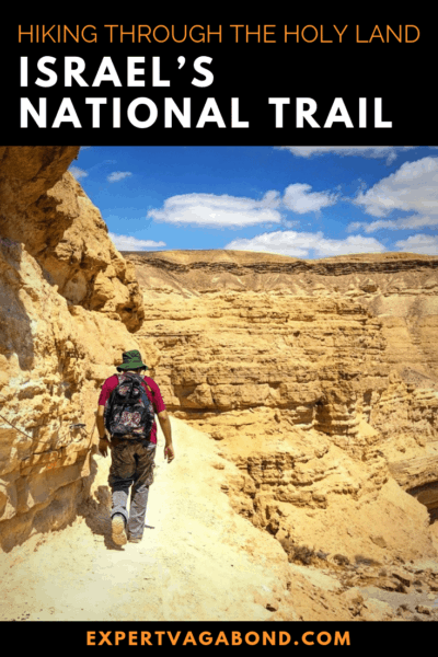 Hiking Through The Holy Land: Israel's National Trail