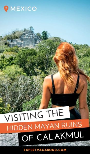 Visiting the Calakmul Mayan Ruins in Mexico. Discover the best activities and places to see. #Calakmul #Mayanruins #Mexico
