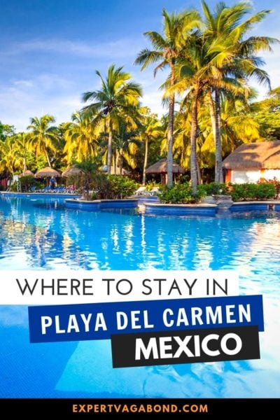 Where to stay in Playa Del Carmen! Plan your Mexico trip with my advice for the best places to stay in Playa del Carmen (hotels, budget hostels, and resorts) for each neighborhood. #PlayaDelCarmen #Hotels #WhereToStay