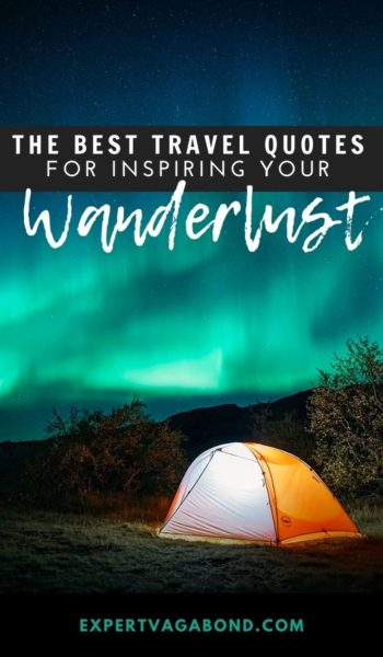 Best Travel Quotes of all time. Get inspired with these sayings from famous travelers! #travel #quotes #quoteimages