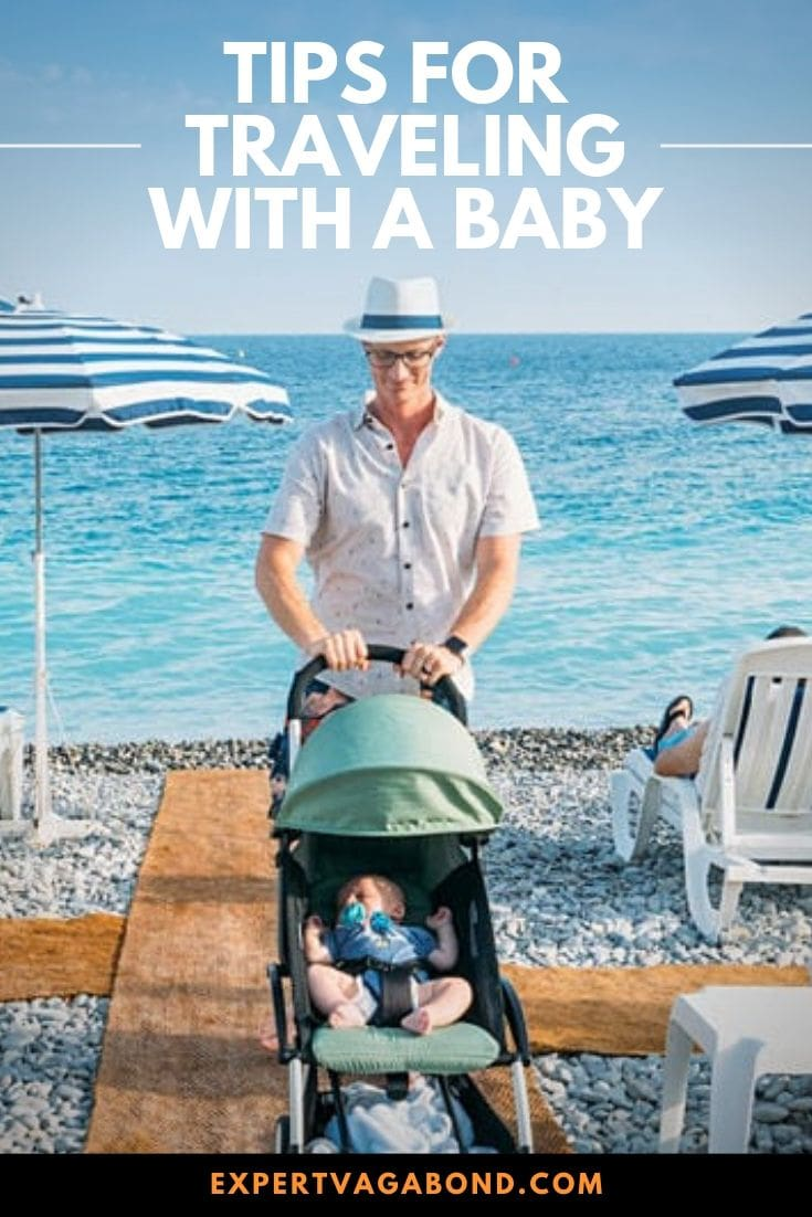 How To Travel With A Baby: As a first-time dad, and frequent traveler, I've had to learn how to travel with a baby through trial and error. Here are some of our best baby travel tips based on my experience! #Family #Travel #tips