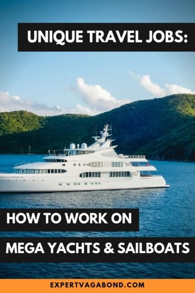 How To Work On A Yacht