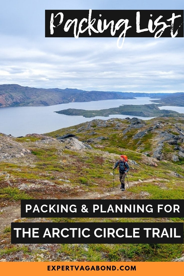 Preparing to hike Greenland's Arctic Circle Trail? Here are some useful tips for packing and planning your trek based on my Greenland adventure in August 2015.