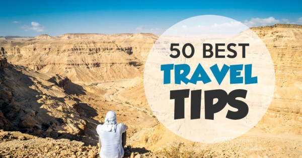 Best Travel Tips for Traveling the World