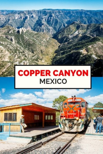 Travel guide to Mexico's Copper Canon and the El Chepe Train!