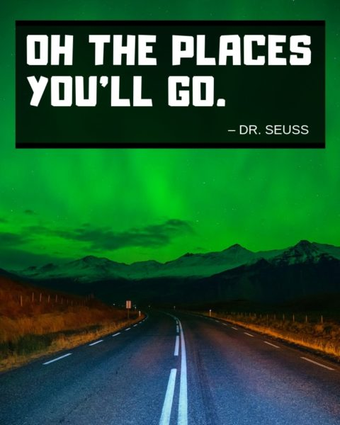 Dr Seuss Quote with Road