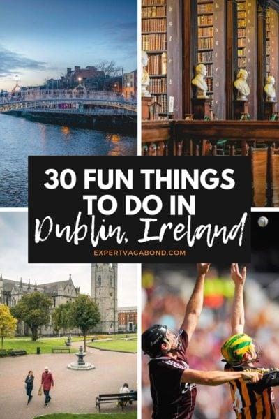 30 Fun Things To Do In Dublin, Ireland #Todo