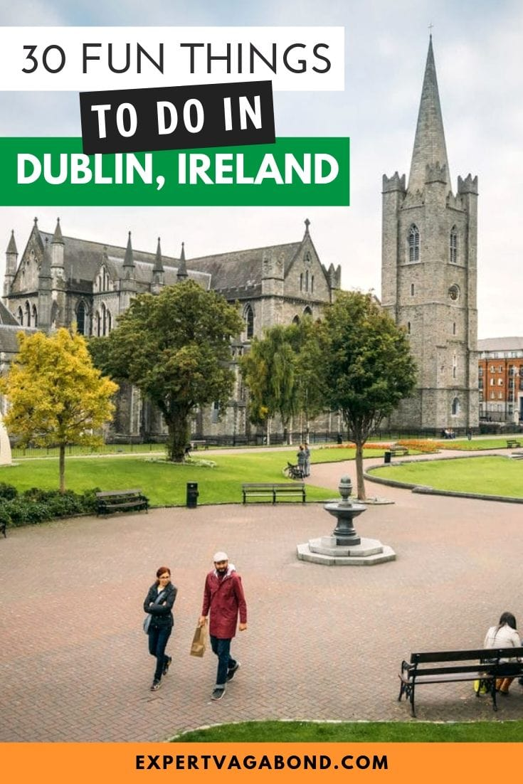 20 Great Things To Do In Dublin -- tips and ideas for your trip to Ireland! More at ExpertVagabond.com