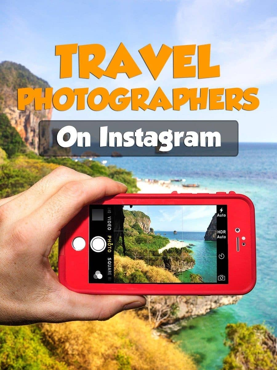 20 Awesome Instagram Travel Photographers You Need To Follow