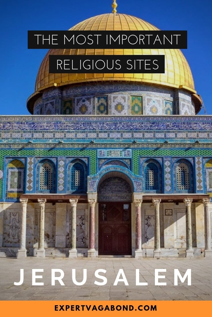 These are the most important religious sites in Jerusalem, Israel. More at ExpertVagabond.com