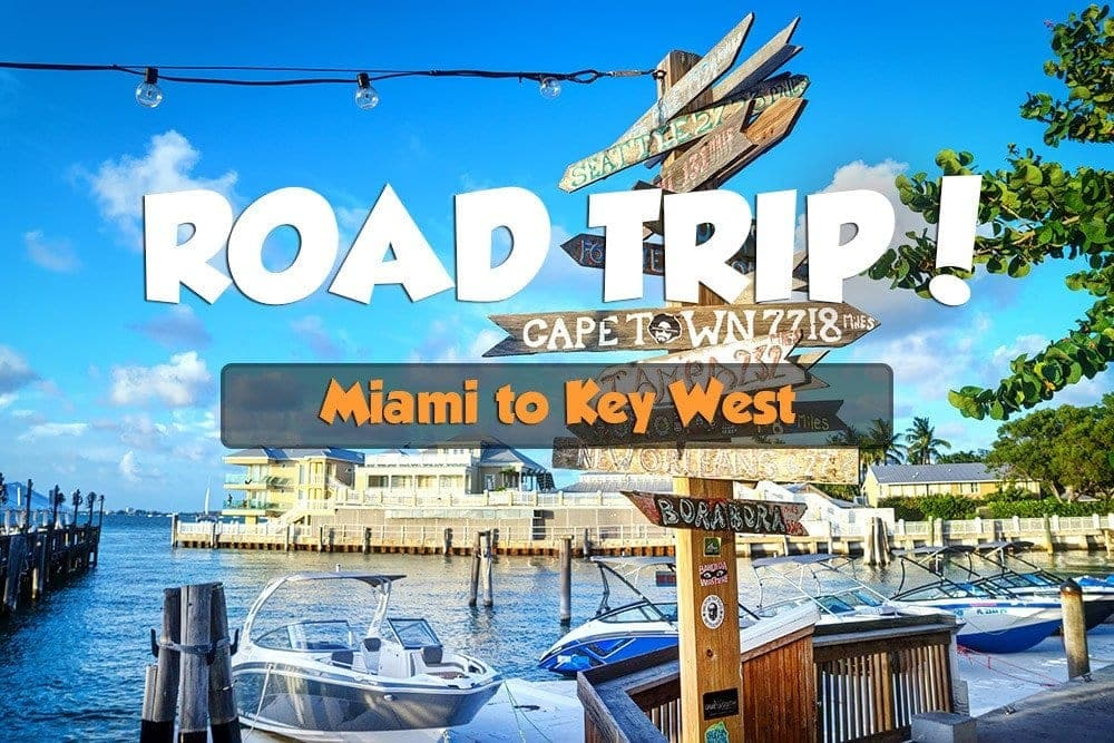 Miami To Key West Road Trip Things To Do Along The Way