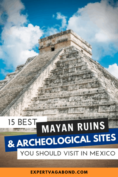 The best mayan ruins to visit in Mexico. #Ruins #Mexico