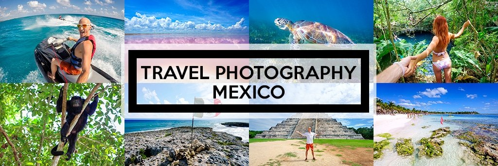 Mexico Travel Photography