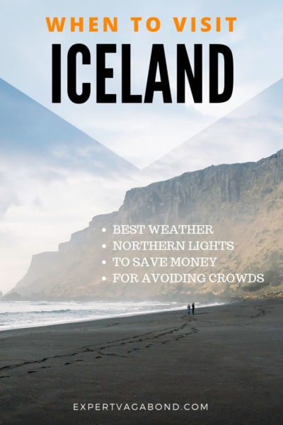 Learn the best time to visit Iceland this year with tips for traveling during the high season, during the winter, when to see the northern lights and more.