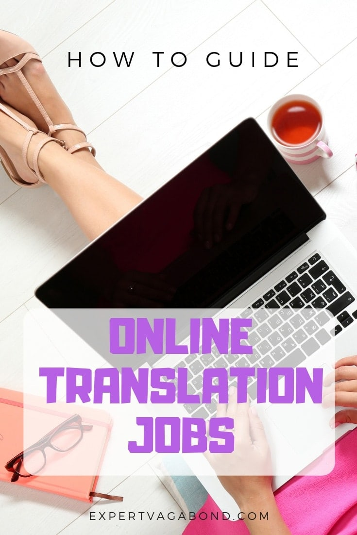 Online Translation Jobs: How To Work As A Freelance Translator