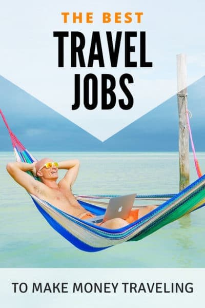 The Best Travel Job Ideas For Travelers. Learn how to work and make money while traveling the world!