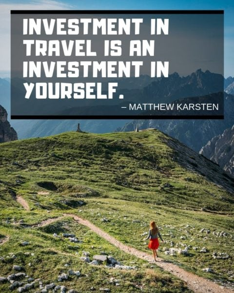 Inspiring Travel Quotes by travel blogger Matthew Karsten