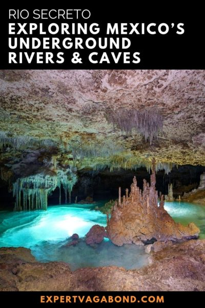 Tips for visiting the Rio Secreto caves in Mexico!