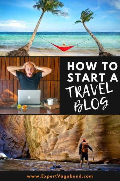 Start A Travel Blog: My easy step by step guide to building your first travel blog and making money.