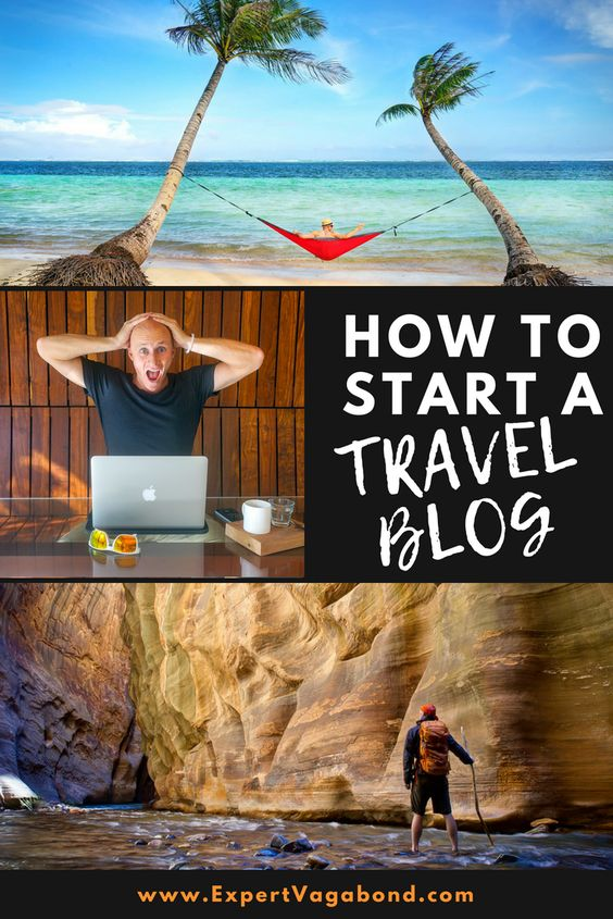 Starting A Travel Blog: Easy step by step guide to building your first blog. More at ExpertVagabond.com
