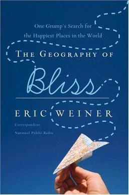 Best Travel Books: The Geography of Bliss