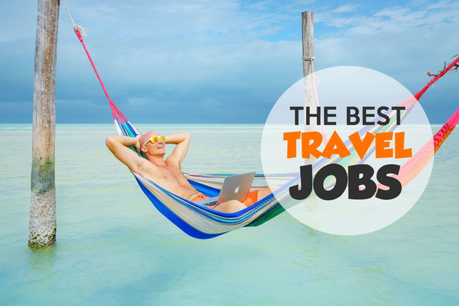 Fun Traveling Jobs to Make Money