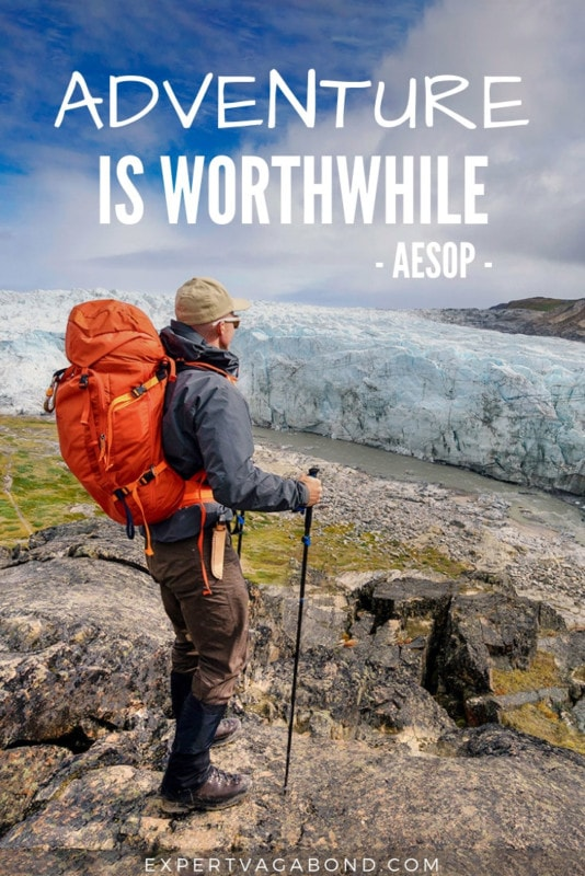 Travel Quote 1: Adventure is worthwhile by AESOP