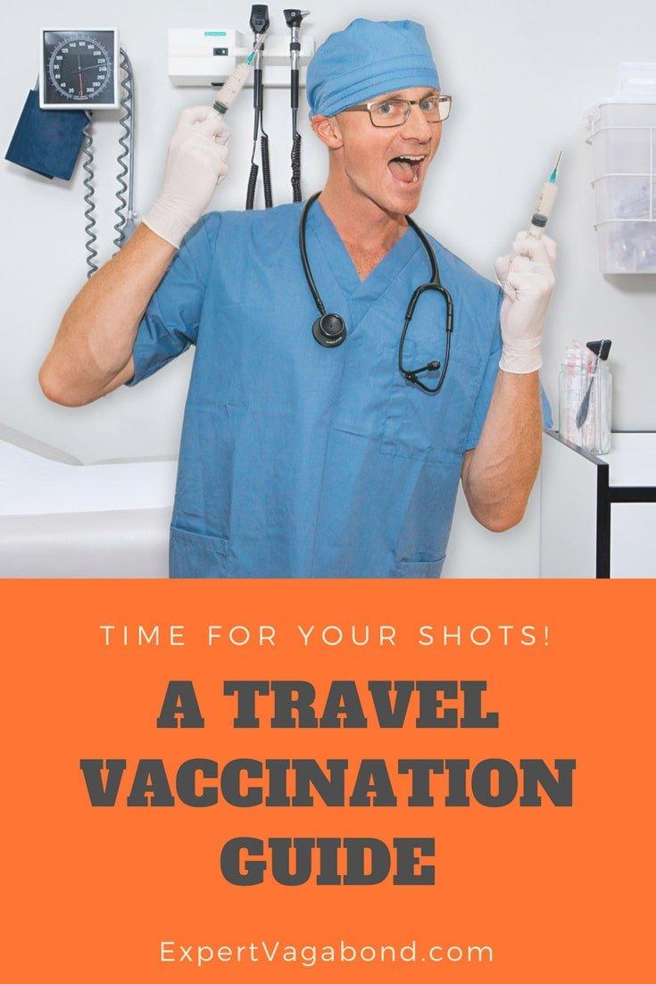 Ultimate Travel Vaccination Guide. More at ExpertVagabond.com