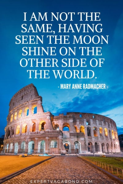 Travel Quote 8: Mary Anne Radmacher Quotation