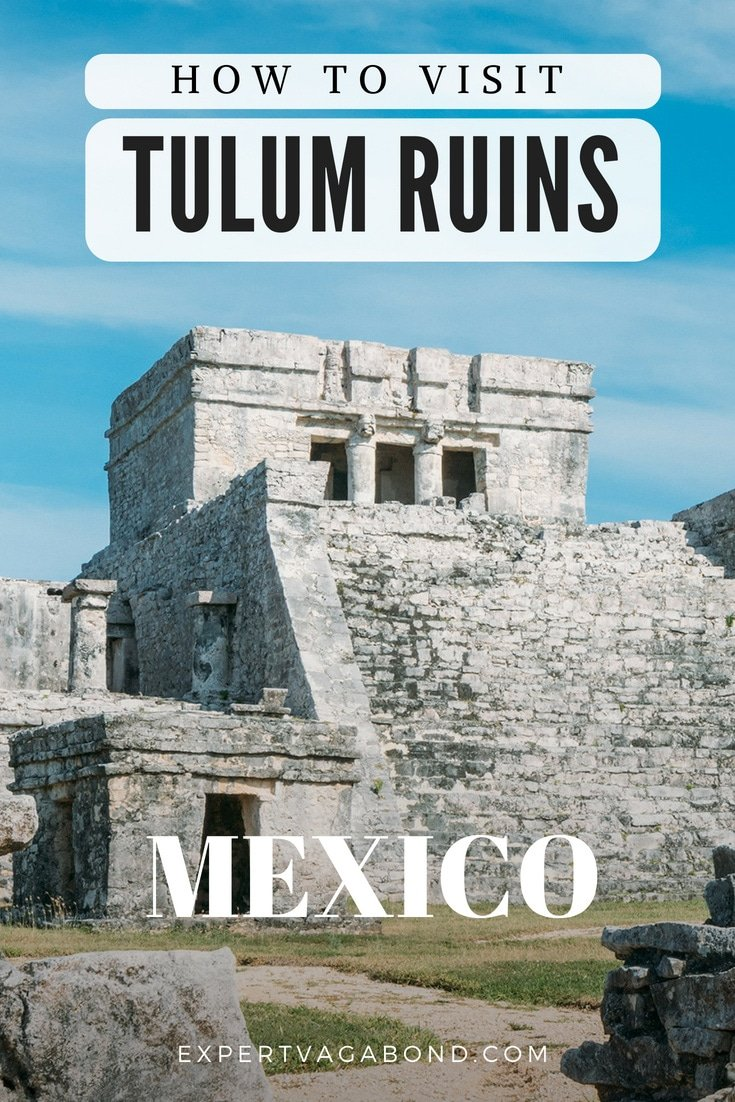 Tips for visiting the Mayan ruins of Tulum in Mexico. More at ExpertVagabond.com